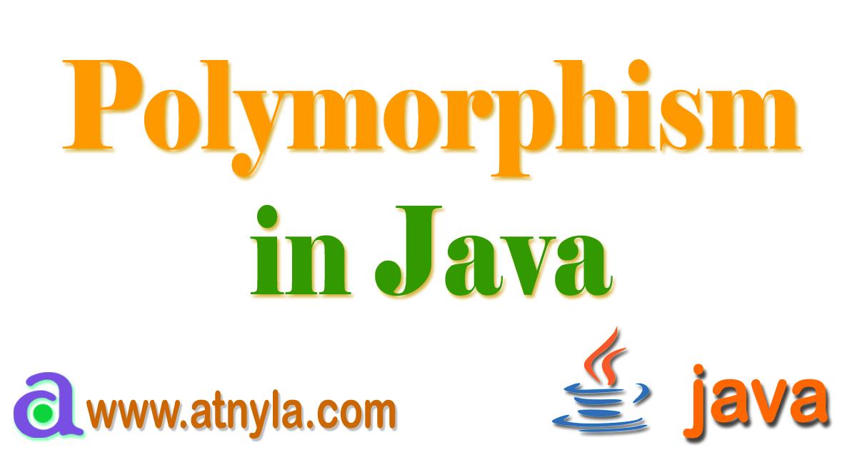 Polymorphism in Java   atnyla