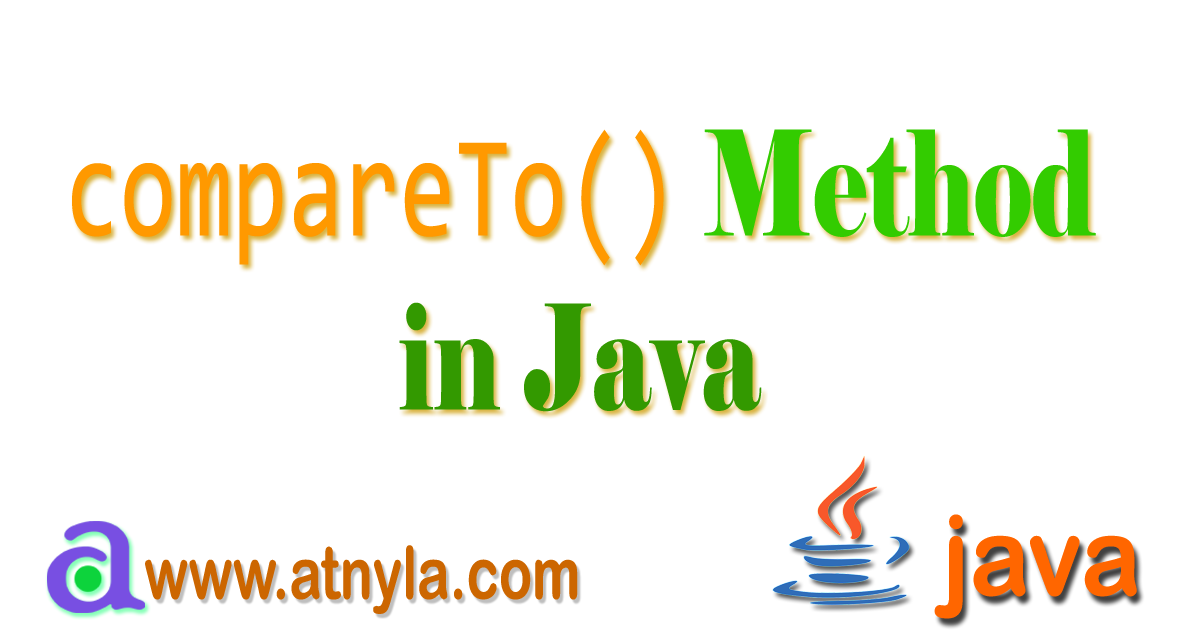 compareTo() Method in Java   atnyla